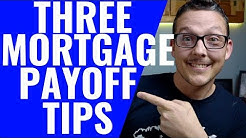 3 Easy Tips To Pay Off Your Mortgage Fast!