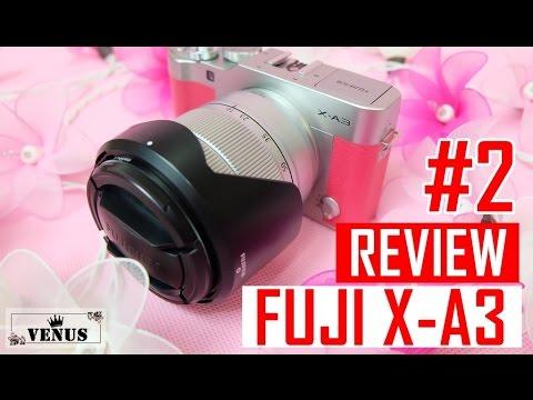 [REVIEW] รีวิวกล้อง FUJI X-A3 ♡