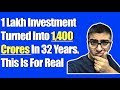 1 Lakh Investment Turned Into 1,400 Crores In 32 Years. This Is For Real