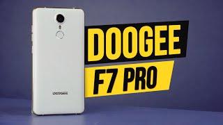 doogee F7 Pro: стоит ли платить за смартфоны производителей 3-го эшелона?  unboxing