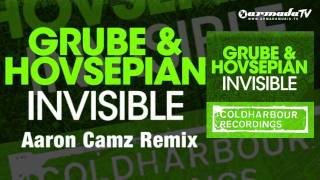 Grube & Hovsepian - Invisible (Aaron Camz Remix)