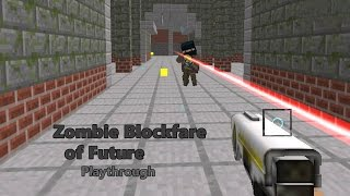Zombie Blockfare of Future (PC browser game)
