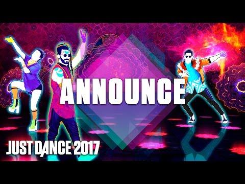 Just Dance 2017 Trailer: Announcement - Official [US]