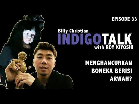 IndigoTalk #33 Menghancurkan Boneka Berisi Arwah