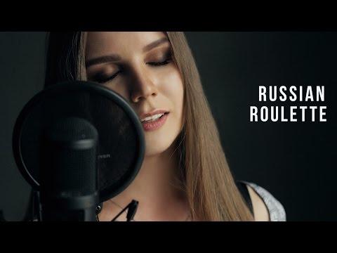 Alina Lavrentyeva — Russian Roulette (Rihanna cover)