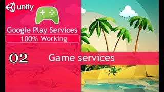 Unity upload Game on playstore with game services [02]