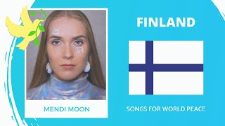 Finland🇫🇮 - Mendi Moon - Sovitaan Et Sovitaan - Songs for World Peace 2020