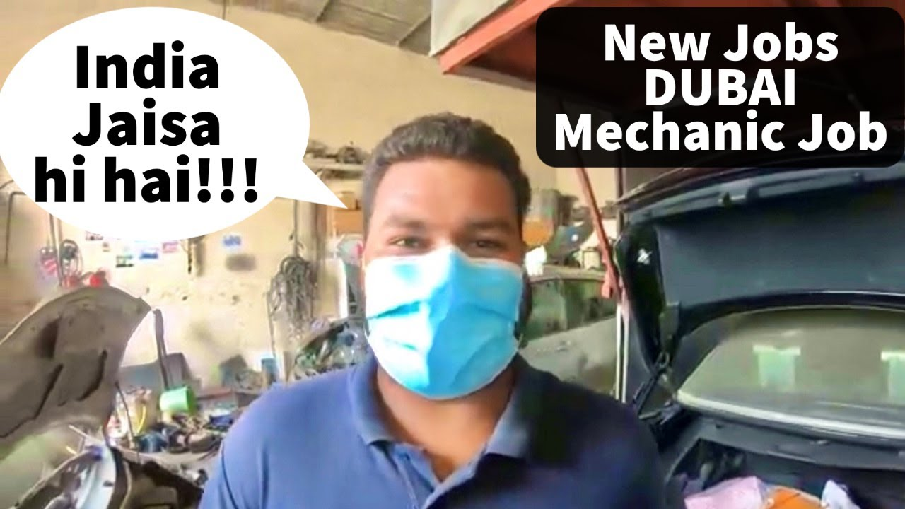 Dubai Mechanic Job Car Garage Kaisa Hota Hai Jobs In Dubai Business Cost Labour Life In Dubai Youtube