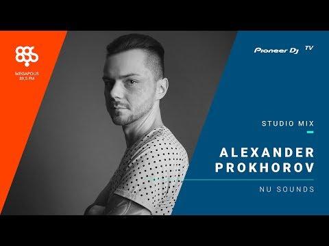 Alexander Prokhorov (программа Nu sounds) /disco & house/ @ Pioneer DJ TV | Moscow