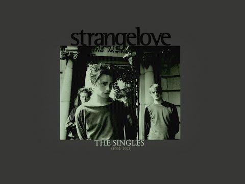STRANGELOVE - The Singles (1992-1998)