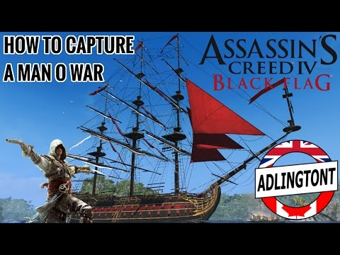 How to Capture a Man O War - Assassin's Creed: Black Flag