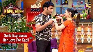 Sarla Expresses Her Love For Kapil - The Kapil Sharma Show
