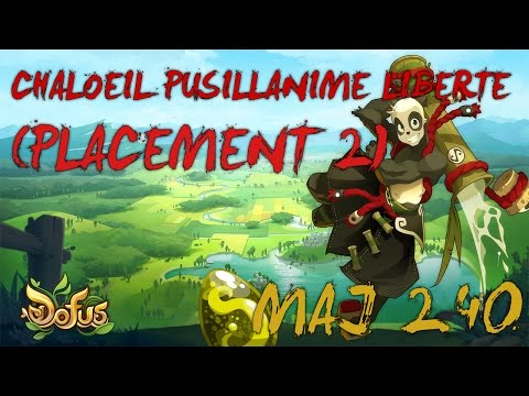 [DOFUS] CHALOEIL PUSILLANIME LIBERTE (PLACEMENT 2) ★MAJ 2.40★