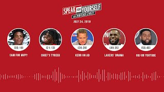 SPEAK FOR YOURSELF Audio Podcast (7.24.19) with Marcellus Wiley, Jason Whitlock | SPEAK FOR YOURSELF