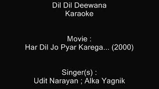 Dil Dil Deewana - Karaoke - Har Dil Jo Pyar Karega... (2000) - Alka Yagnik & Udit Narayan