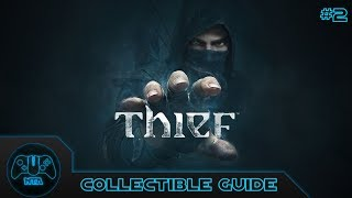 Thief - Chapter 2 : Dust to Dust - ALL Secret Areas and ALL Collectibles