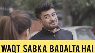Waqt Sabka Badalta Hai   Raahii Films   Mayank Mishra