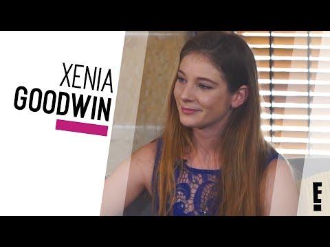Xenia Goodwin Interview | The Hype | E!