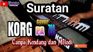 Download lagu Suratan Tanpa KendangTanpa Melodi MP3