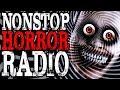 Nonstop Horror Radio   CreepyPasta Storytime 24/7