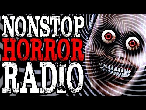 Nonstop Horror Radio | CreepyPasta Storytime 24/7