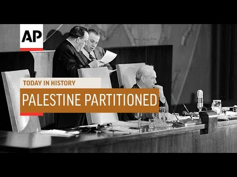 Palestine Partitioned - 1947  | Today In History | 29 Nov 18