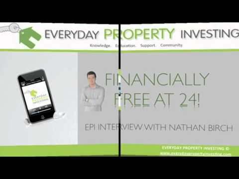 Financially Free at 24 - Everyday property investing and Nathan Birch