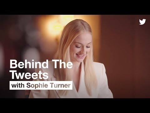 #BehindTheTweets with Sophie Turner | Twitter