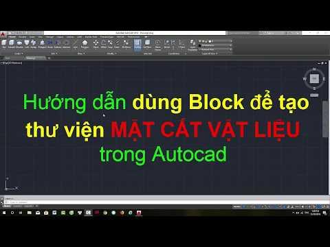 Hướng dẫn dùng BLOCK EDITOR để TẠO THƯ VIỆN mắt cắt vật liệu trong Autocad - Hướng dẫn học Autocad