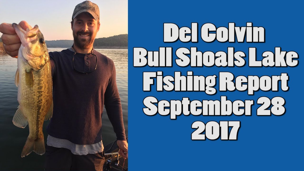 Del colvin bull shoals lake fishing report 9 28 2017 for Bull shoals lake fishing report