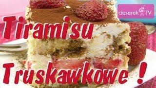 Tiramisu Truskawkowe | Przepis na ciasto bez pieczenia od Deserek.TV