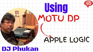Using MOTU Digital Performer with Apple Logic Pro - Dhrubajyoti Phukan | tutoREals | SudeepAudio.com