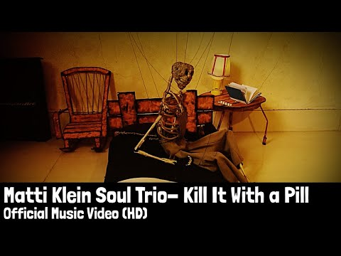 Matti Klein - Kill It With a Pill | Official Music Video (HD)