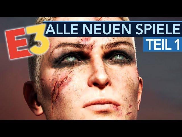 Alle neuen Spiele der E3 2019 - Teil 1