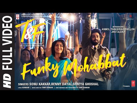 Funky Mohabbat (Full Video Song) | Sonu K, Benny D, Shreya G| Full Movie Online