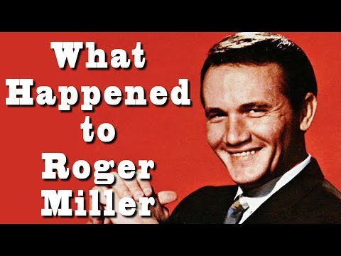 What happened to ROGER MILLER?