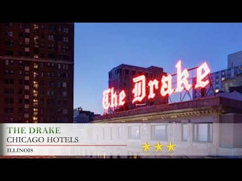 The Drake - Chicago Hotels, Illinois