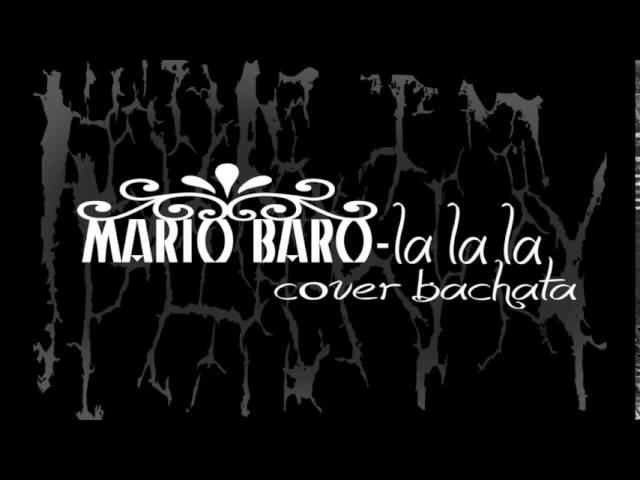 Mario Baro - la la la