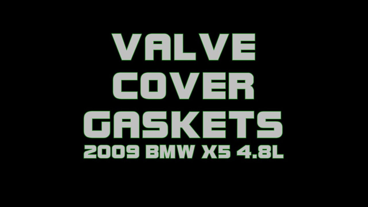 2009 Bmw X5 48l Valve Cover Gaskets Replacement Youtube 2002 Engine Diagram Intake