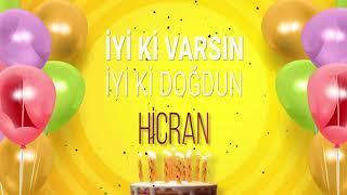 İyi ki doğdun HİCRAN- İsme Özel Doğum Günü Şarkısı (FULL VERSİYON)