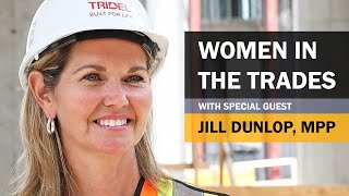 Women in the Trades with Hon. Jill Dunlop, MPP