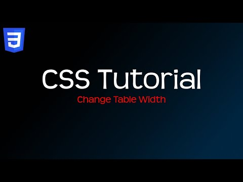 How To Change Table Width - Beginner CSS Tutorial