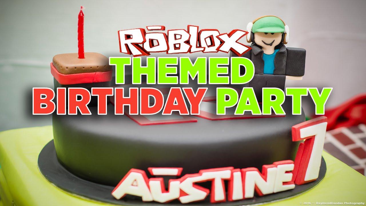 Austine S 7th Birthday Roblox Themed Birthday Youtube