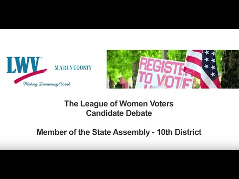 CA State Assembly District 10 Candidate Debate