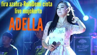 Download Lagu #adella#firaazahra.             Cover Adella-Rela Demi Cinta FIRA AZAHRA (Live Mojokerto) mp3