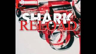 Shark feat. J2K Beats - Reload.