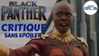 Black Panther : le POUR et le CONTRE, Critique sans spoiler