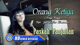 "Paskah Panjaitan - ORANG KETIGA"" Remix"" ( Official Music Video ) [HD]"