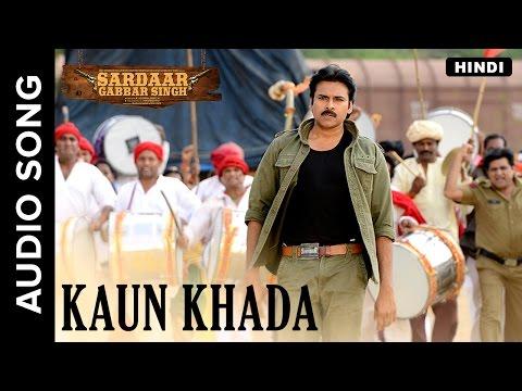 Kaun Khada | Hindi Audio Song | Sardaar Gabbar Singh | Devi Sri Prasad