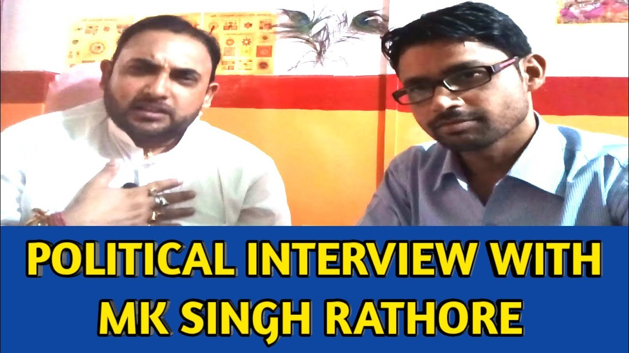 Political Interview || With MK Singh Rathore || (Director Of